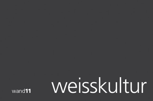 Download des Booklets zur wand11 weisskultur